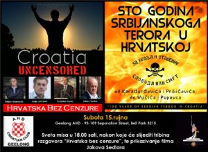 "Geelong - Croatia Uncensored tour and ""100 Years of Serbian Terror in Croatia"" screening @ AHD Geelong"